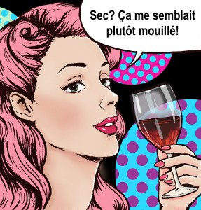 Pop Art girl with the glass of wine with speech bubble.